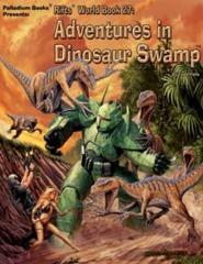 Rifts RPG: Adventures in Dinosaur Swamp