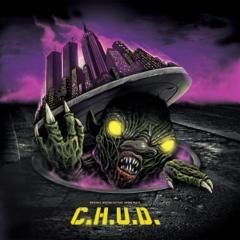 C.H.U.D. Original Motion Picture Soundtrack Gatefold LP – Waxwork Records