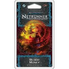 Android: Netrunner - Blood Money (In Store Sales Only)