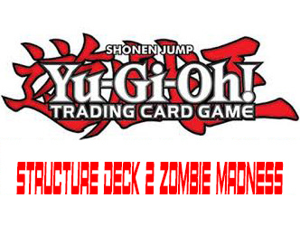 Structure deck 2 zombie madness