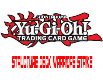 Structure deck warriors strike