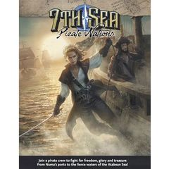 7th Sea - Pirate Nations - 2nd Edition
