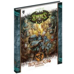 Forces of HORDES: Trollbloods Command (Soft Cover)