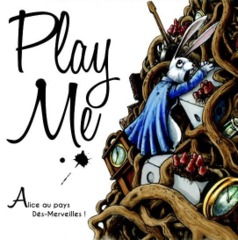Play Me: Alice in Wonderland