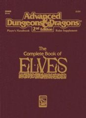 2nd Edition The Complete Book of Elves (Dungeon & Dragons)