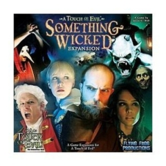 A Touch of Evil: Something Wicked Expansion: 2009 Edition