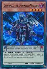 Dragonox, the Empowered Warrior - CT13-EN006 - Super Rare