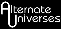 Alternate Universes